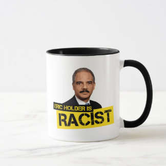 Eric Holder is Racist