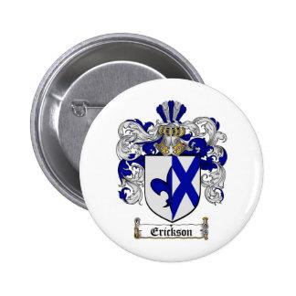 ERICKSON FAMILY CREST -  ERICKSON COAT OF ARMS 6 CM ROUND BADGE