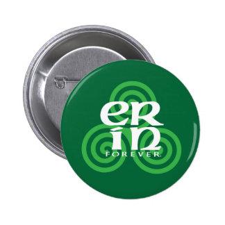Erin Forever Pin