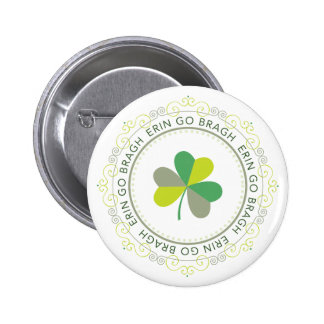 Erin go Bragh, Ireland Forever 6 Cm Round Badge