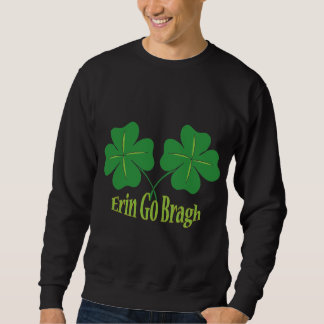 Erin Go Bragh Sweatshirt