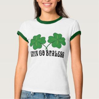 Erin Go Braless Shirt