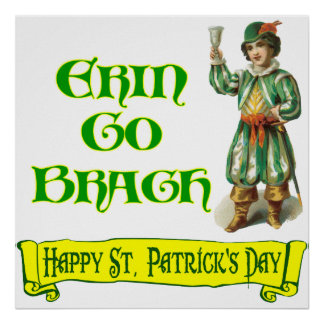 Erin Go Braugh Happy St. Patrick's Day Saying Poster