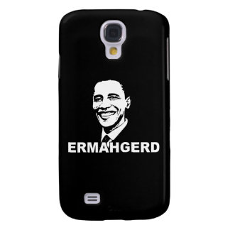 ERMAHGERD OBAMA png Galaxy S4 Cases