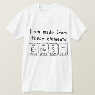 Ernest periodic table name shirt