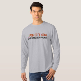 """""""Error 404"""" T-Shirt"""