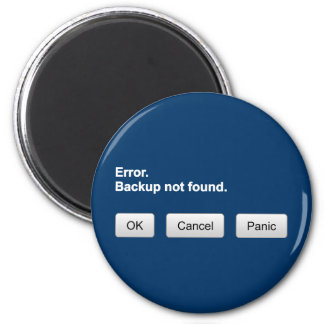 Error Backup not found OK- Cancel - Panic magnet