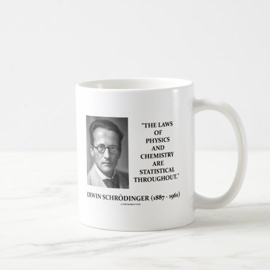 Erwin Schrödinger Physics Chemistry Statistical Coffee Mug