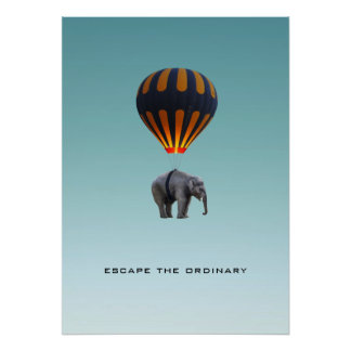 ESCAPE THE ORDINARY | ELEPHANT POSTER