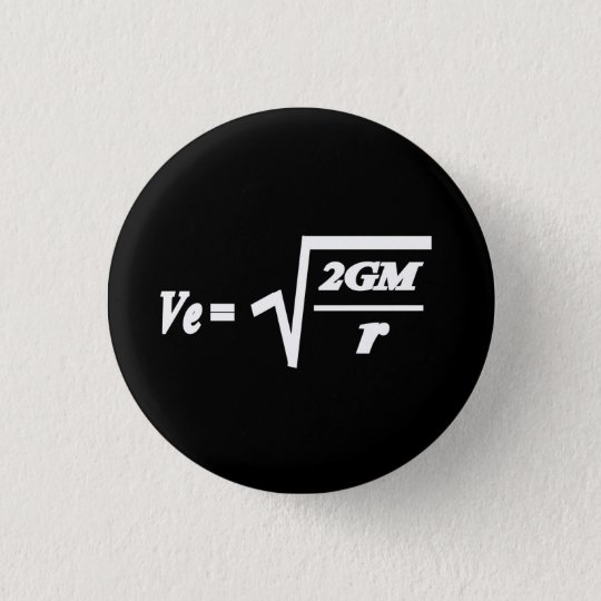 Escape Velocity formula 3 Cm Round Badge