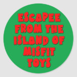 Escapee from the Island of Misfit Toys Round Sticker