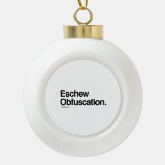Eschew Obfuscation Ceramic Ball Decoration