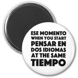 Ese Momento When You Start Language Student 6 Cm Round Magnet
