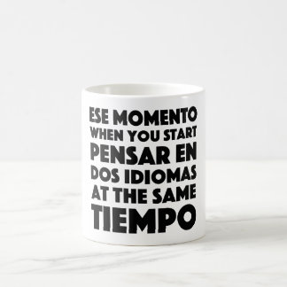 Ese Momento When You Start Language Student Coffee Mug