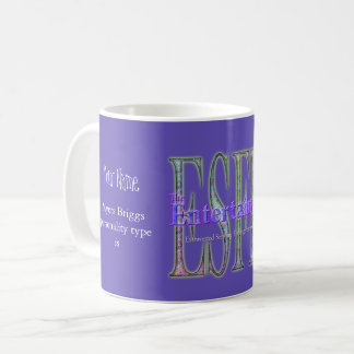 ESFP theEntertainer Coffee Mug