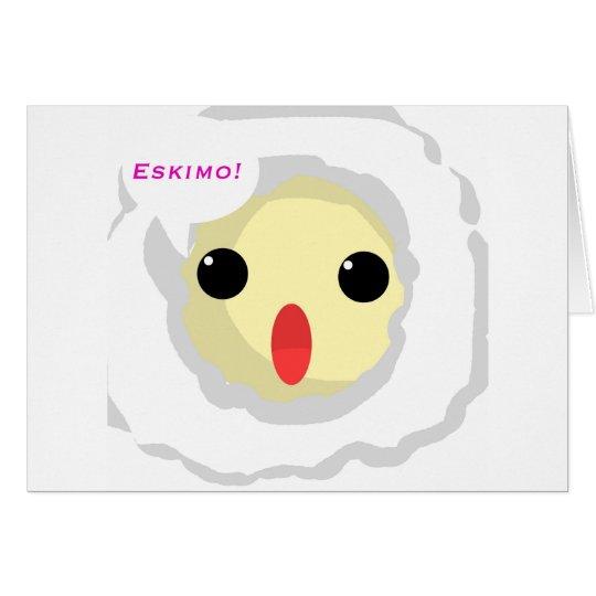 Eskimo! Card
