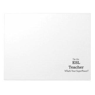 ESL Teacher Notepad