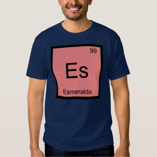Esmeralda Name Chemistry Element Periodic Table Shirt