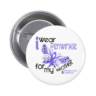 Esophageal Cancer I WEAR PERIWINKLE FOR MY BROTHER 6 Cm Round Badge