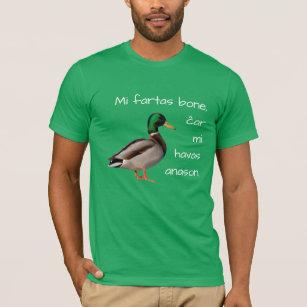 Esperanto: Mi fartas bone, ĉar mi havas anason. T-Shirt