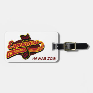 Esperanza High School Band Trip 2015 Luggage Tag