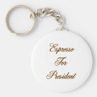 Espresso For President Keychain