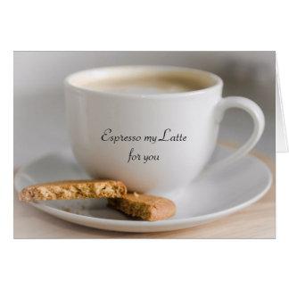 Espresso my latte card