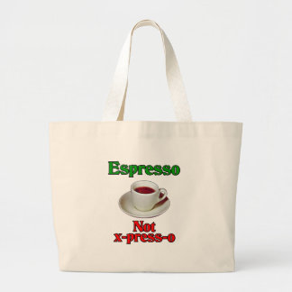 Espresso Not X-Press-O Jumbo Tote Bag