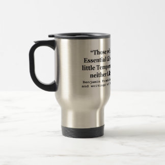 Essential Liberty and Temporary Safety Franklin Mugs