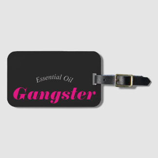 Essential Oil Gangster Luggage Tag