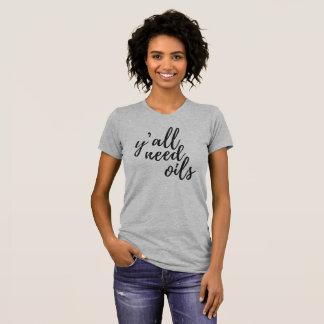 Essential Oil Tee-Ya'll Need Oils T-Shirt