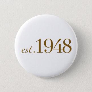 Est 1948 6 cm round badge