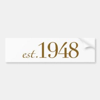Est 1948 bumper sticker