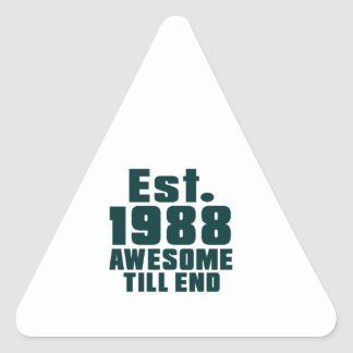 Est. 1988 awesome till end triangle sticker