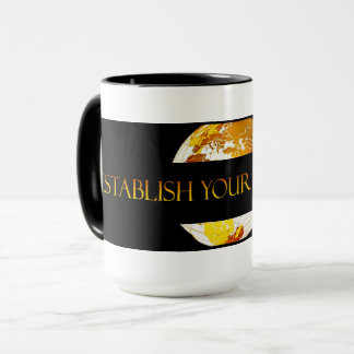 #ESTABLISH YOUR DOMINION  (TM) MUG