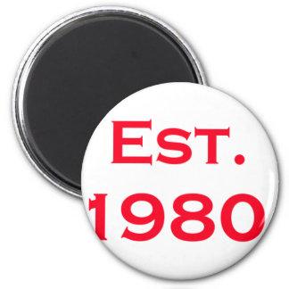 established 1980 6 cm round magnet