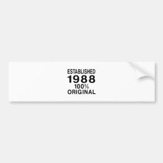 Established 1988 bumper sticker