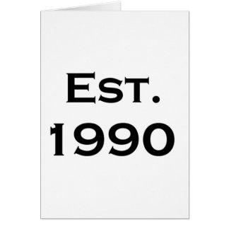 established 1990 greeting card