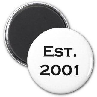 established 2001 6 cm round magnet