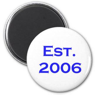 established 2006 6 cm round magnet