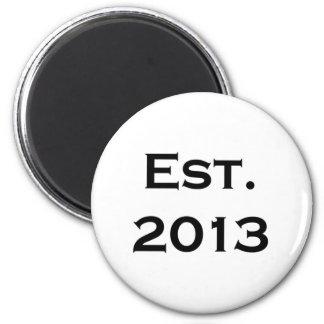 established 2013 6 cm round magnet
