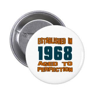Established In 1968 6 Cm Round Badge