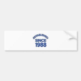 Established Since 1988 Bumper Sticker