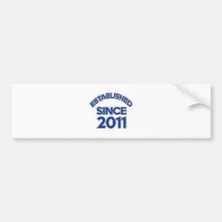 Established Since 2011 Bumper Sticker