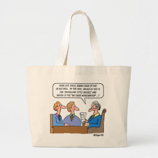 Estate Lawyer or Probate Judge Funny Jumbo Tote Bag