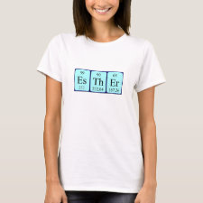Shirt featuring the name Esther spelled out in symbols of the chemical elements