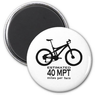 Estimated 40 Miles Per Taco 6 Cm Round Magnet