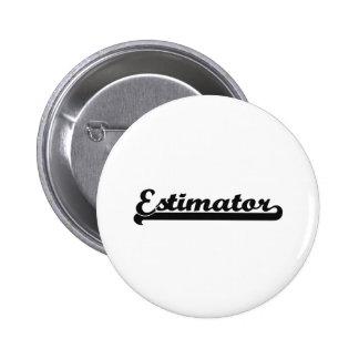 Estimator Classic Job Design 2 Inch Round Button
