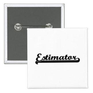 Estimator Classic Job Design 15 Cm Square Badge