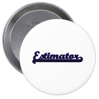 Estimator Classic Job Design 4 Inch Round Button